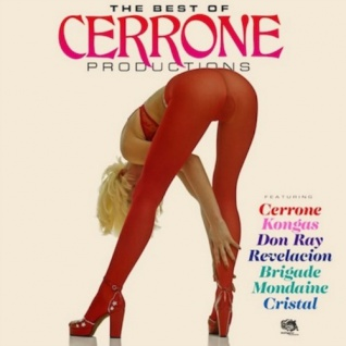 Cerrone - The Best of Cerrone Productions