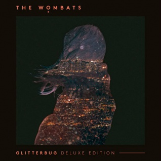 The Wombats - Glitterbug