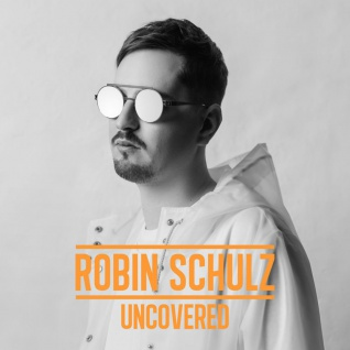 Robin Schultz - UNCOVERED