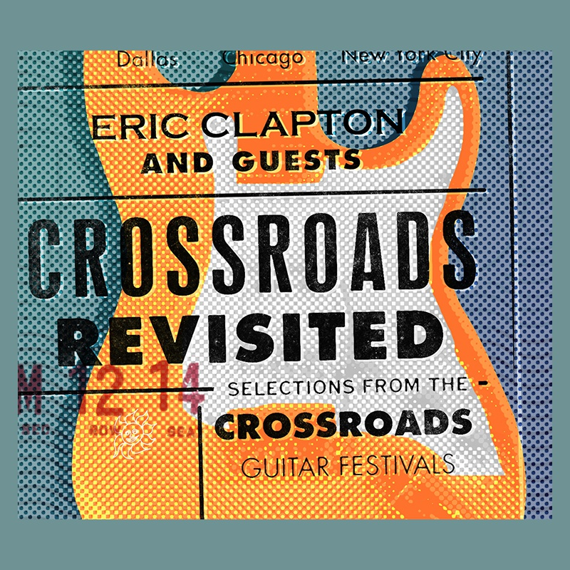 Eric Clapton 'Crossroads Revisited'