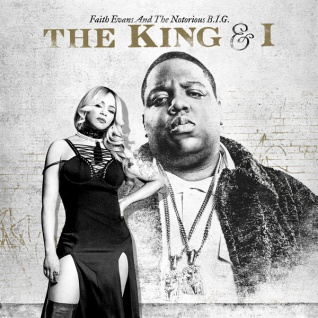 Faith Evans And The Notorious B.I.G. - The King & I