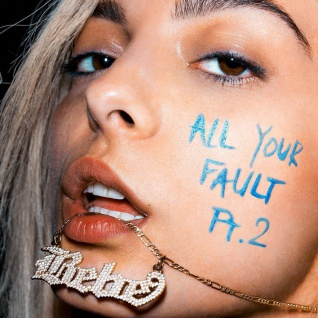 BEBE REXHA - ALL YOUR FAULT: PT. 2